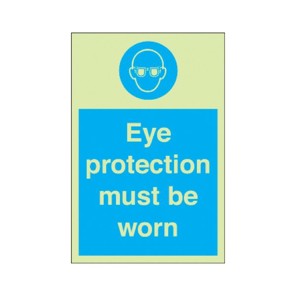 Eye protection must be worn Photoluminescent