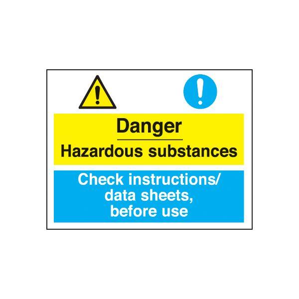 Danger Hazardous Substances - Check Instructions/Data Sheets