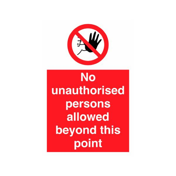 No unauthorised persons allowed beyond