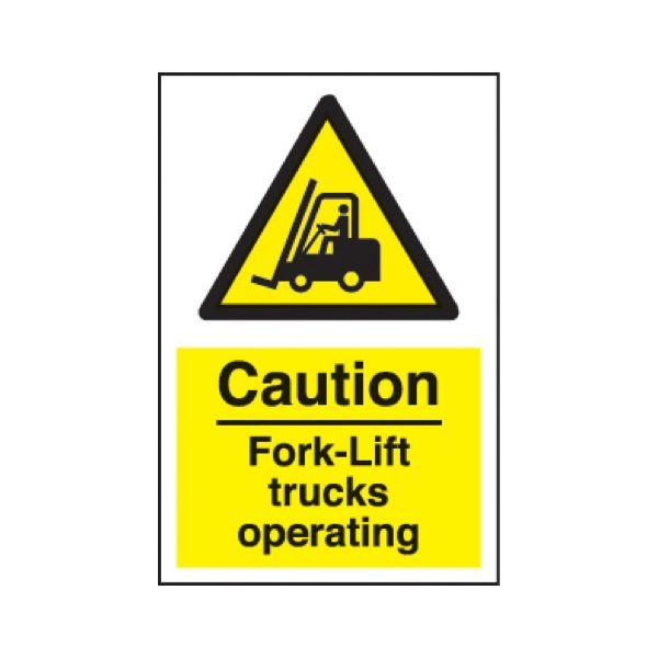 Caution fork lift trucks