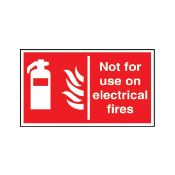 Not for use on electical fires