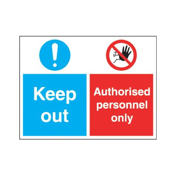 Keep out - authorised personnel only