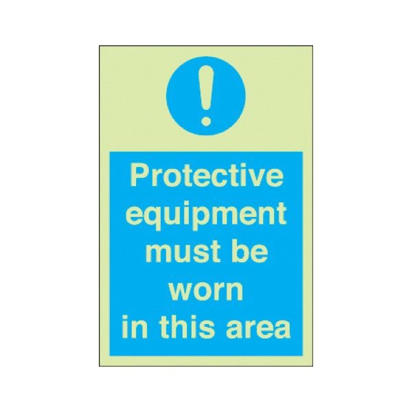 Protective equipment must be worn Photoluminescent